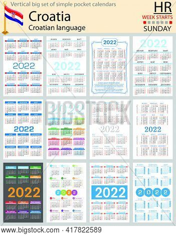 Croatian Vertical Big Set Of Pocket Calendars For 2022 (two Thousand Twenty Two). Week Starts Sunday