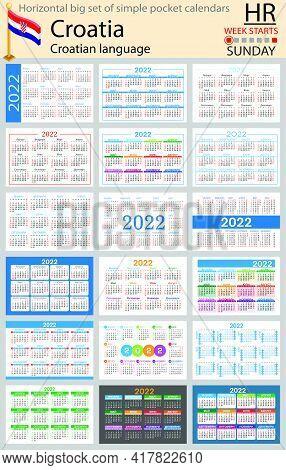 Croatian Horizontal Big Set Of Pocket Calendars For 2022 (two Thousand Twenty Two). Week Starts Sund
