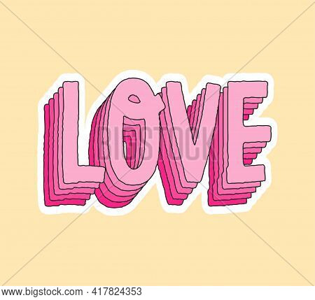 Cute Fashion Patch With Love Pink Layer Lettering. Concept Of Trendy Fashion Stickers For School Gir
