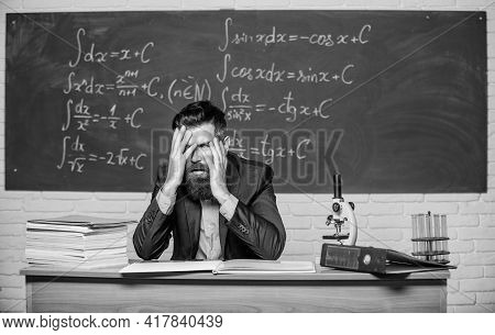 Teaching Dumb Students. No Hope For Better. Tired And Exhausted. Teacher Mature Man. Fed Up. Difficu