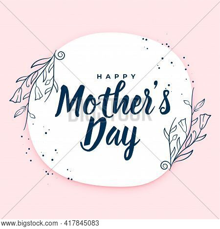 Happy Mothers Day Floral Card Design Vector Illustration
