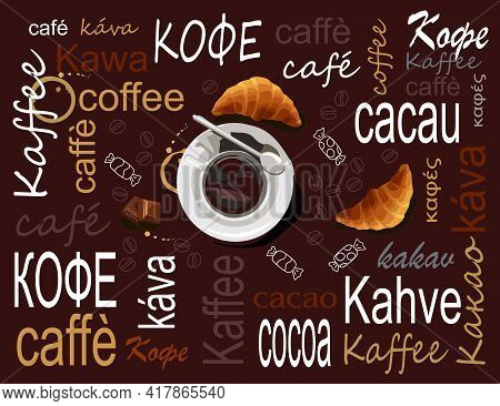 A Cup Of Black Coffee On A Saucer. The Cup Is Located On A Brown Background With The Words Coffee An