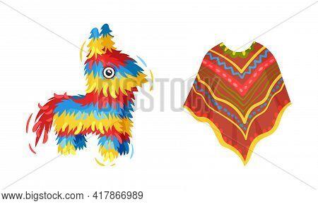 Bright Poncho And Pinata As Mexican Symbols And Attribute Vector Set