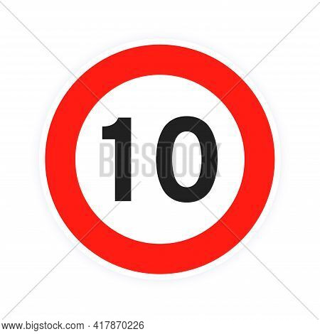 Speed Limit 10 Round Road Traffic Icon Sign Flat Style Design Vector Illustration Isolated On White