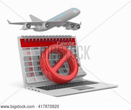 sign stop, airplane and calendar on white background. Isolated 3D illustration