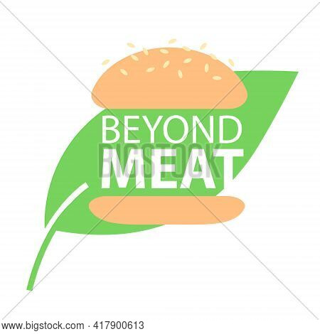 Beyond Meat Vector Icon. Plant Based Hamburger. Green Leaf Instead Of Meat Cutlet. Vegan Product Mad