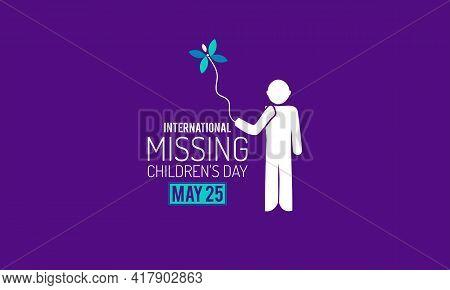 International Missing Children's Day Prevention And Awareness Vector Concept. Banner, Poster Interna
