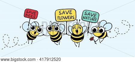 Save The Bees. Cartoon Set Cute Bees Outcrying With Signboard And Text