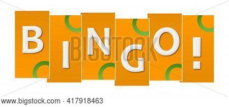 Bingo Text Written Over Green Orange Background.