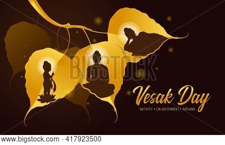 Vesak Day Banner With Three Events Of Buddha Are Nativity, Enlightenment And Nirvana In Gold Bodhi L