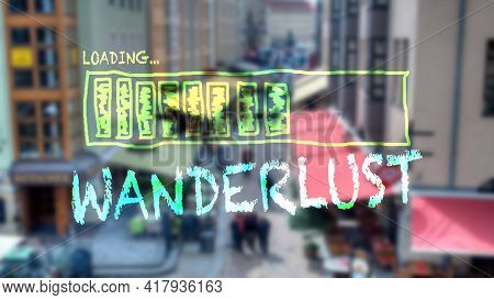Street Sign The Direction Way To Wanderlust