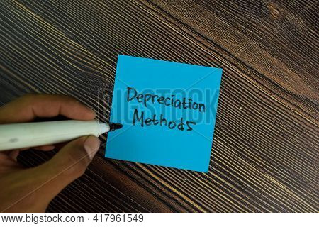 Depreciation Methods Write On Sticky Notes Isolated On Wooden Table.