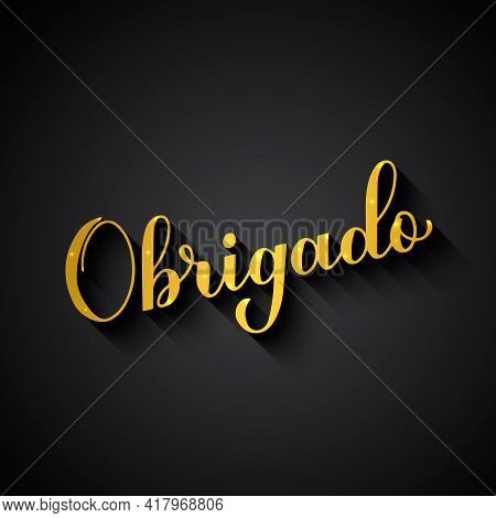 Thank You In Portuguese Language. Gold Lettering On Black Background. Vector Template For Wedding Th