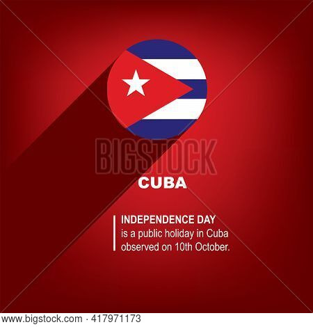 Holiday Independence Day In Cuba Celebrated On October 10