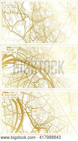 Rouen, Saint Denis and Saint Etienne France City Map Set in Retro Style in Golden Color. Outline Map.