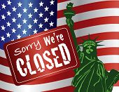 Government Shutdown Sorry We Are Closed Sign with Statue of Liberty with USA American Flag Illustration poster