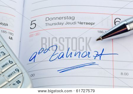 a date is entered on a calendar: dentist