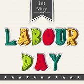 Vintage poster, banner or flyer design with colorful text Labour Day on abstract background.  poster