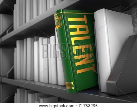 Talent - Green Book on the Black Bookshelf between white ones. poster