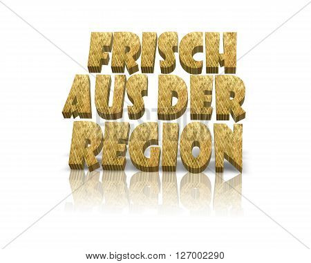 Frisch aus der Region / Regional Products - 3D Word