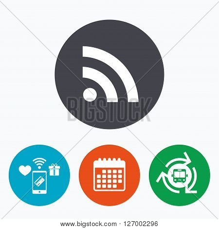 RSS sign icon. RSS feed symbol. Mobile payments, calendar and wifi icons. Bus shuttle.