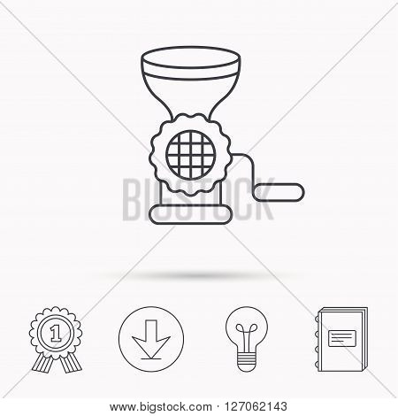 Meat grinder icon. Manual mincer sign. Kitchen tool symbol. Download arrow, lamp, learn book and award medal icons.