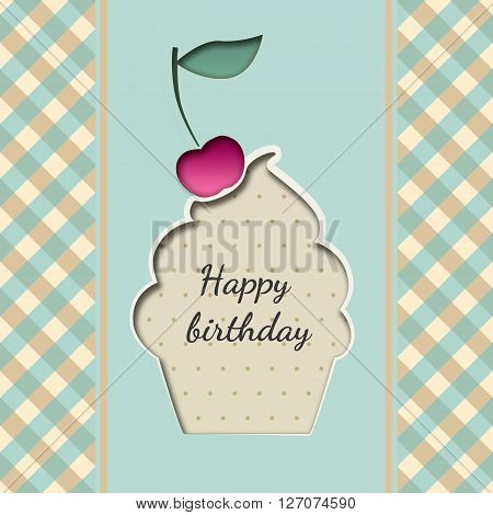 Greeting card with a cupcake birthday with a cherry on a plaid background