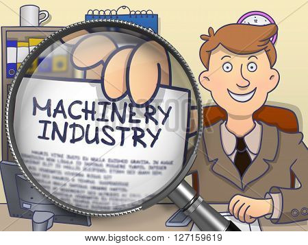 Machinery Industry. Paper with Concept in Businessman's Hand through Magnifying Glass. Multicolor Modern Line Illustration in Doodle Style.