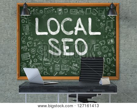 Green Chalkboard on the Gray Concrete Wall in the Interior of a Modern Office with Hand Drawn Local SEO - Search Engine Optimization. Business Concept with Doodle Style Elements. 3D.