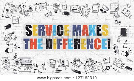 Service Makes The Difference Concept. Service Makes The Difference Drawn on White Brick Wall. Service Makes The Difference in Multicolor. Doodle Design Style of Service Makes The Difference.