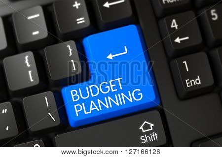 Budget Planning Concept: Modern Laptop Keyboard with Budget Planning, Selected Focus on Blue Enter Button. Budget Planning on Computer Keyboard Background. 3D Illustration.