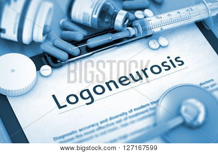Logoneurosis, Medical Concept with Selective Focus. Logoneurosis - Medical Report with Composition of Medicaments - Pills, Injections and Syringe. 3D Render.
