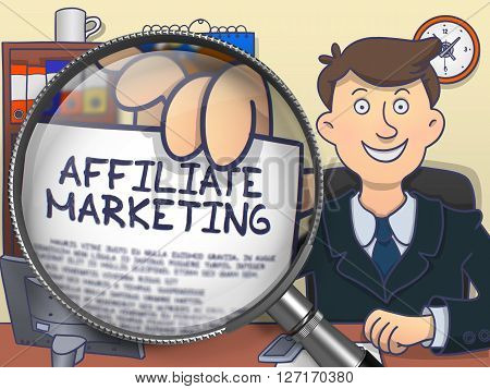 Affiliate Marketing. Cheerful Officeman in Office Showing Concept on Paper through Magnifying Glass. Multicolor Modern Line Illustration in Doodle Style.