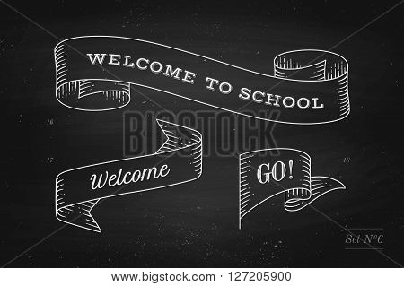 Set of old vintage ribbon banners and drawing in engraving style with inscription Welcome to school, Go and Welcome on a black chalkboard background. Hand drawn design element. Vector Illustration