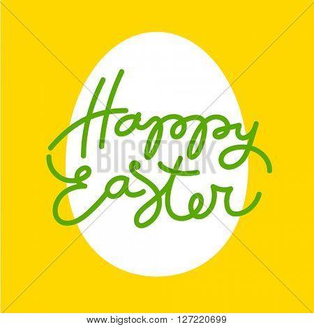Happy easter. Template Easter greeting card. Easter egg. Easter lettering. Easter background. Easter illustration. Handwriting inscription.