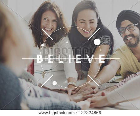 Believe Hope Faith Mindset Think Concept
