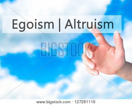 egoism vs altruism essay Free essay: psychological egoism and ethical egoism: a comparison abstract there is a certain innate desire to help others, just as others will feel that it is contrasted with altruism, which is the view that one's actions ought to further the interests or good of other people, ideally to the exclusion of.