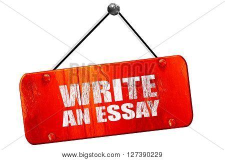 write an essay, 3D rendering, red grunge vintage sign