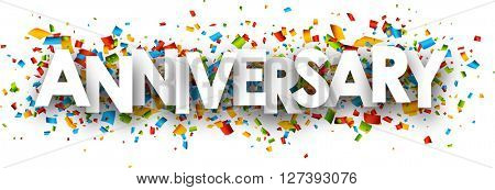 Anniversary paper banner with color confetti. Vector illustration.