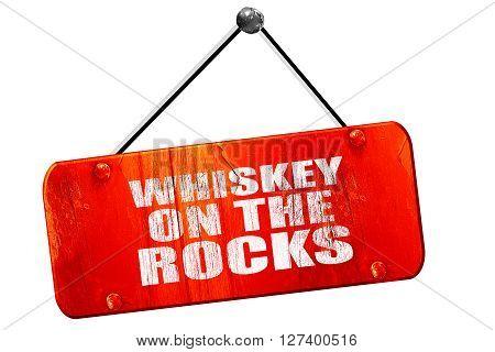 whiskey on the rocks, 3D rendering, red grunge vintage sign
