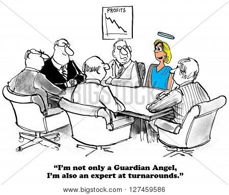 Business cartoon about a guardian angel who is also a turnaround expert.