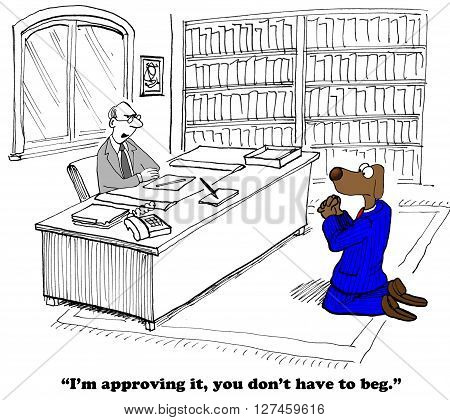 Business cartoon about begging the boss for approval.