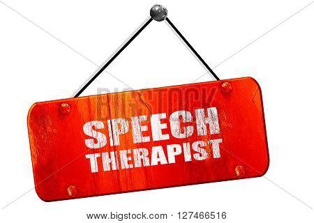 speech therapist, 3D rendering, red grunge vintage sign