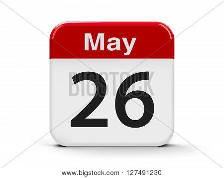 Calendar web button - The Twenty Sixth of May three-dimensional rendering 3D illustration