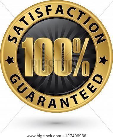 100 percent customer satisfaction guaranteed golden sign with ribbon vector illustration poster