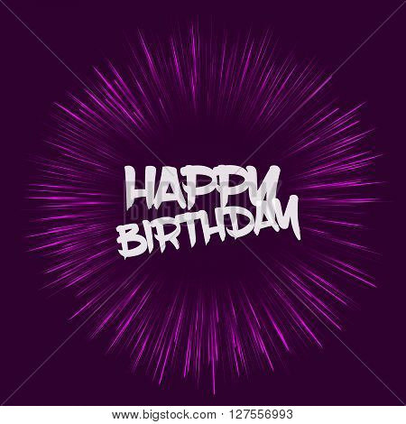 Fully vector birthday card. Birthday card with purple fireworks effect. Card with transparent Happy Birthday text. Template for various use such as birthday card, postcard, gift tag, wallpaper etc.