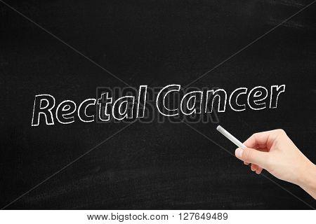 Rectal cancer written on a blackboard
