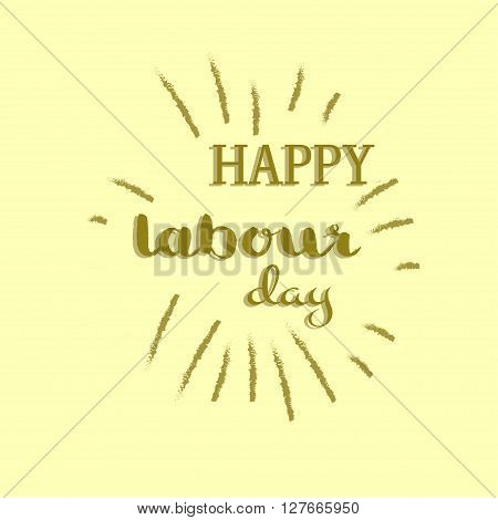 1 may Labour day card, Labour Day illustration concept with wrenches, Happy Labour day. International workers day card. May day banner. Happy Labor day. Spring day. Vector illustration. Hand Lettering