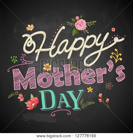 illustration of Happy Mothers Day greeting on chalkboard
