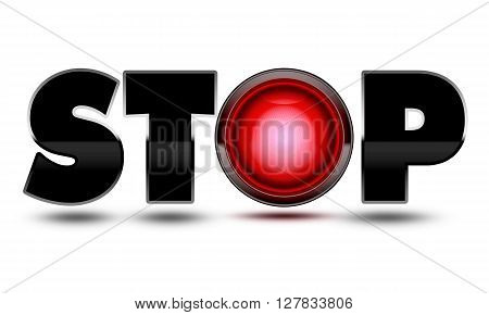 3D Illustration of a Bright red traffic light used to make the text word Stop! Concept for warning danger stopping halting and ending your journey!